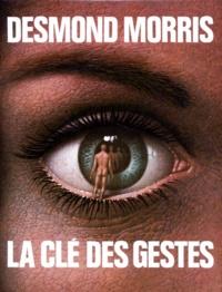 La Clé des gestes - Desmond Morris | Showmesound.org