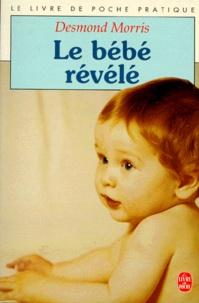 Desmond Morris - Le bébé révélé.