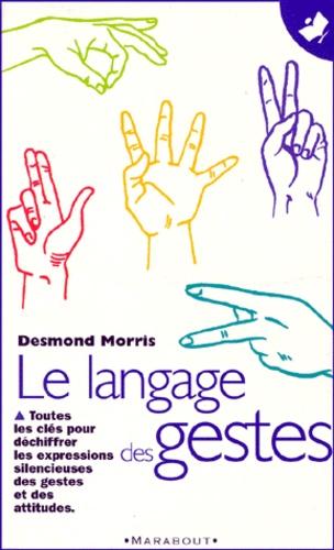 Desmond Morris - Le langage des gestes - Un guide international.