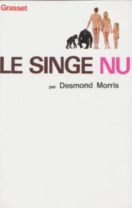 Desmond Morris - LE SINGE NU.
