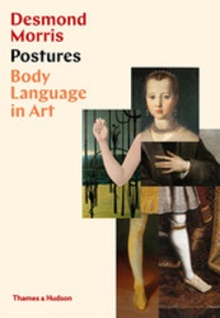 Desmond Morris - Postures: Body language in art.