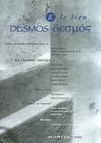 Michèle Michel et Clio Mavroeidakos - Desmos/Le lien N° 18/19-2005 : La chanson grecque. 1 CD audio