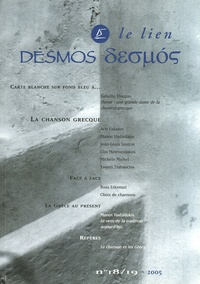 Collectif - Desmos/Le lien N° 18/19-2005 : La chanson grecque. 1 CD audio