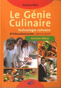 Despina Blain - Le génie culinaire BTS deuxième année options A et B - Version élève.