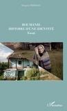 Despina Tomescu - Roumanie - Histoire d'une identité.