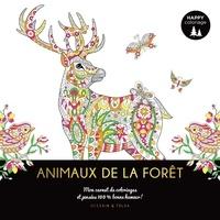 Dessain et Tolra - Animaux de la forêt - Mon carnet de coloriages & messages 100% bonne humeur !.