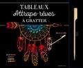 Dessain et Tolra - Attrapes-rêves - 6 illustrations oniriques à gratter et à encadrer. Avec un stylet à gratter.