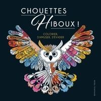 Ebooks gratuits pour téléchargements Chouettes hiboux ! par Dessain et Tolra (French Edition) 9782295012739