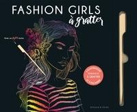 Dessain et Tolra - Fashion Girls à gratter - Avec 1 stylet.