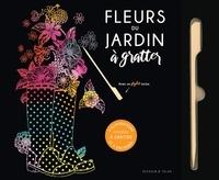 Dessain et Tolra - Fleurs du jardin à gratter - Avec 1 stylet.