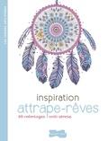 Dessain et Tolra - Inspiration attrape-rêve - 50 coloriages anti-stress.