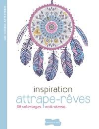 Rapidshare télécharger ebook shigley Inspiration attrape-rêve  - 50 coloriages anti-stress par Dessain et Tolra iBook RTF PDB en francais 9782295006110