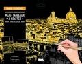 Dessain et Tolra - Maxi-tableaux à gratter Paris - Florence - Avec 1 maxi-carte à gratter Paris, 1 maxi-carte à gratter Florence, 1 stylet de bois.