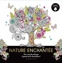 Dessain et Tolra - Nature Enchantée - Mes carnets de coloriages et pensées 100 % bonne humeur !.