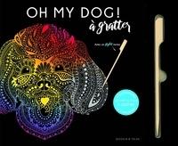 Dessain et Tolra - Oh my dog ! - 6 illustrations qui ont du chien à gratter et à encadrer.