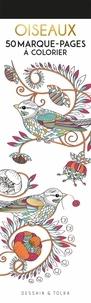 Dessain et Tolra - Oiseaux - 50 marque-pages à colorier.