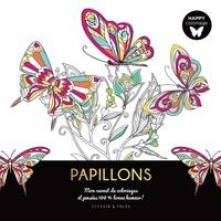 Dessain et Tolra - Papillons - Mon carnet de coloriages et pensées 100% bonne humeur !.