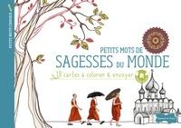 Dessain et Tolra - Petits mots de sagesses du monde - 18 cartes à colorier & envoyer.