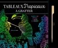 Dessain et Tolra - Tropicaux - 6 illustrations végétales à gratter et à encadrer. Avec un stylet à gratter.