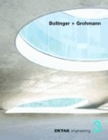 DETAIL engineering3: Bollinger + Grohmann.