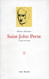 DETOURS D'ECRITURE N - SAINT-JOHN PERSE OU LE METISSAGE.