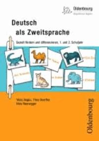 Deutsch als Zweitsprache - Gezielt fördern und differenzieren, 1. und  2. Schuljahr.