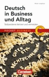 Deutsch in Business und Alltag - Stolpersteine kennen und vermeiden.