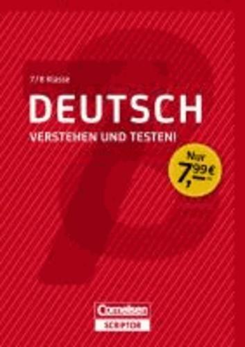 Deutsch - Verstehen und testen! 7./8. Klasse.