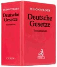 Deutsche Gesetze (mit Fortsetzungsnotierung). Inkl. 155. Ergänzungslieferung - Sammlung des Zivil-, Straf- und Verfahrensrechts.