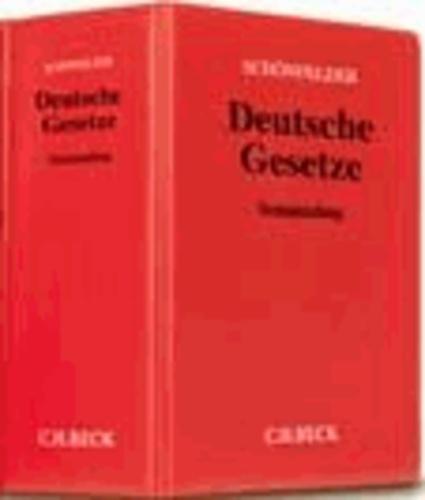 Deutsche Gesetze (ohne Fortsetzungsnotierung). Inkl. 155. Ergänzungslieferung - Sammlung des Zivil-, Straf- und Verfahrensrechts.
