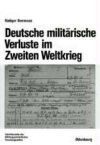 Deutsche militärische Verluste im Zweiten Weltkrieg.