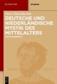 Deutsche und niederländische Mystik des Mittelalters - Ein Studienbuch.