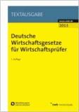 Deutsche Wirtschaftsgesetze für Wirtschaftsprüfer - für Wirtschaftsprüfer und Steuerberater.