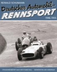 Deutscher Automobil-Rennsport - in Deutschland 1946 - 1955.