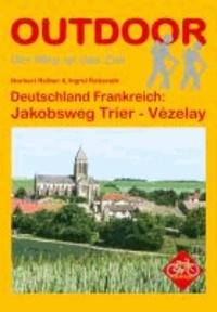 Deutschland Frankreich: Jakobsweg Trier - Vézelay.