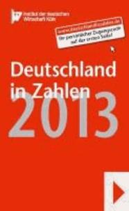 Deutschland in Zahlen 2013.