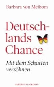 Deutschlands Chance - Mit dem Schatten versöhnen.