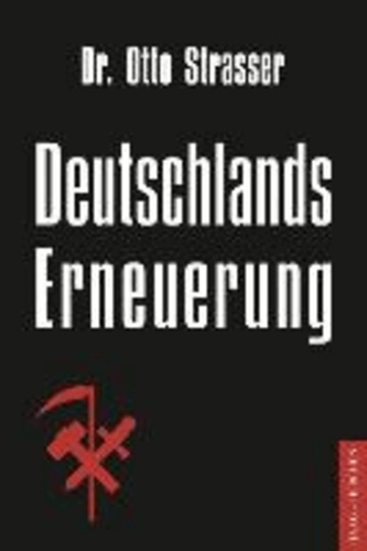 Deutschlands Erneuerung - Mit einem Nachwort von Dr. Claus-Martin Wolfschlag.