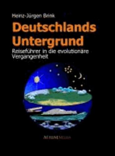 Deutschlands Untergrund - Reiseführer in die evolutionäre Vergangenheit.