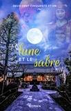 Deux Cent Cinquante Et Un - La Lune et le Sabre.