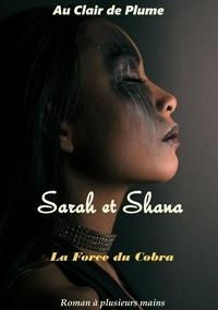 Deux Cent Cinquante Et Un et Anneh Cerola - Sarah et Shana - La force du Cobra.