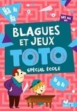 Deux Coqs d'or - Blagues et jeux Toto spécial école.