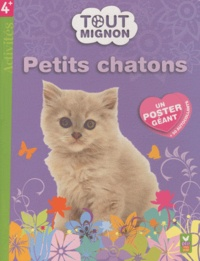 Deux Coqs d'or - Petits chatons.