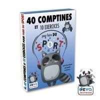 Deva Jeunesse - 40 comptines et 10 exercices pour faires du sport.