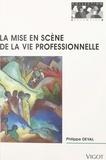 Deval - La mise en scène de la vie professionnelle - Rumeurs, rumeurs.