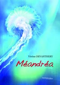 Devanthery - Meandrea.