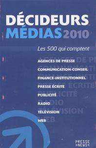 Développement Presse Médias - Décideurs médias 2010.