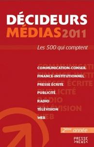 Développement Presse Médias - Décideurs médias - Les 500 qui comptent.