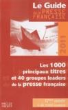 Développement Presse Médias - Le guide de la presse française - Les 1000 principaux titres et 40 groupes leaders de la presse française.