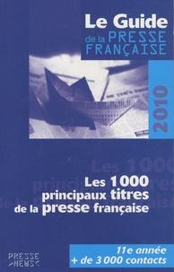 Développement Presse Médias - Le guide la presse francaise 2010.